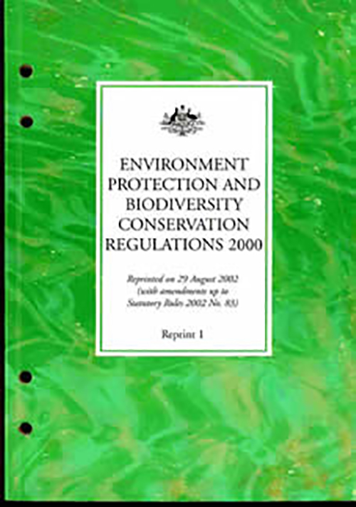 Environment Protection and Biodiversity Conservation Regulations 2000
